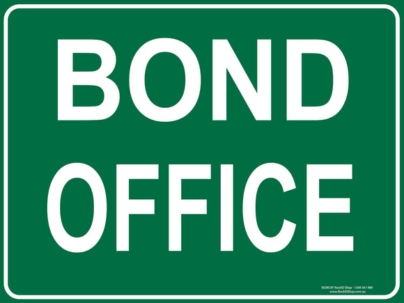 BOND OFFICE OUTDOORS - Signs - RackID Shop