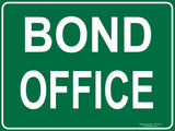 BOND OFFICE OUTDOORS-Signs-RackID Shop