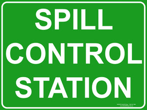 SPILL CONTROL STATION OUTDOORS-Signs-RackID Shop