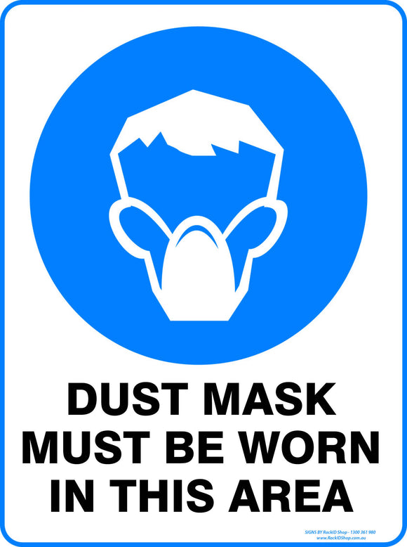 DUST MASK MUST BE WORN OUTDOORS - Signs - RackID Shop