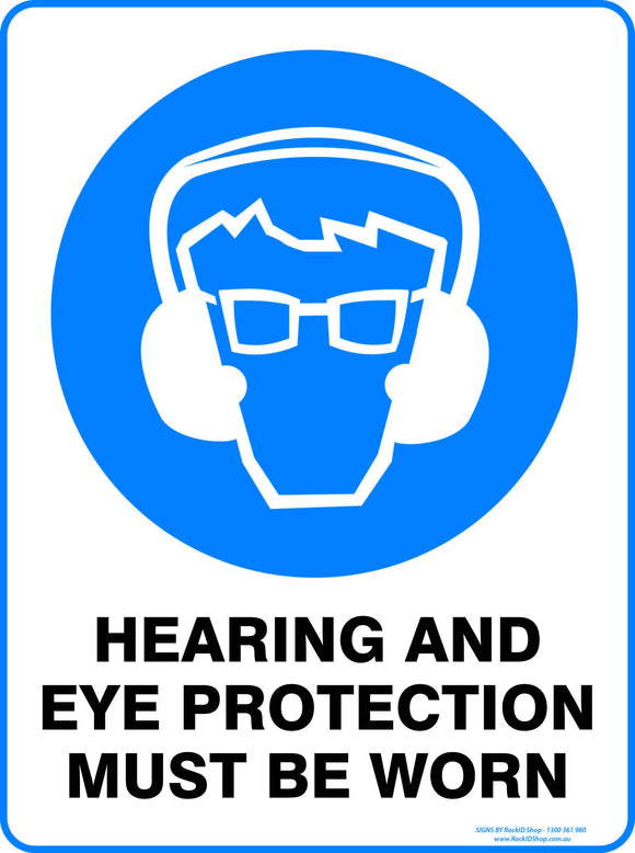 HEARING AND EYE PROTECTION MUST BE WORN - Signs - RackID Shop