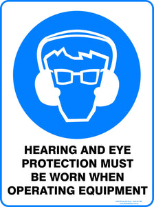 HEARING AND EYE PROTECT WHEN OPERATING OUTDOORS-Signs-RackID Shop