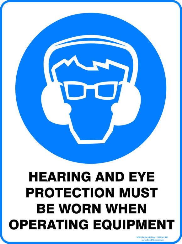HEARING AND EYE PROTECT WHEN OPERATING - Signs - RackID Shop