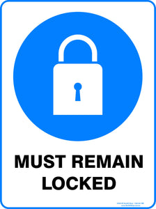 MUST REMAIN LOCKED OUTDOORS-Signs-RackID Shop