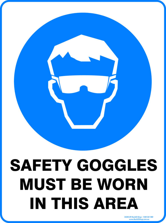 SAFETY GOGGLES MUST BE WORN - Signs - RackID Shop