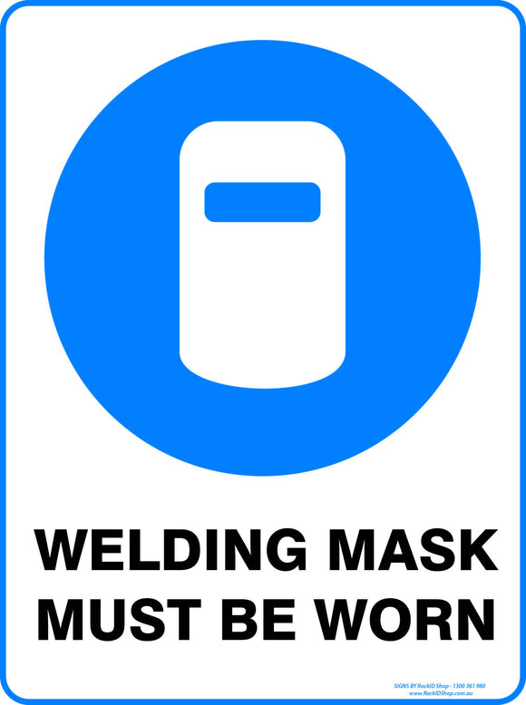 WELDING MASK MUST BE WORN OUTDOORS-Signs-RackID Shop