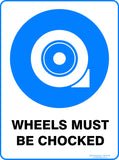 WHEELS MUST BE CHOCKED OUTDOORS-Signs-RackID Shop