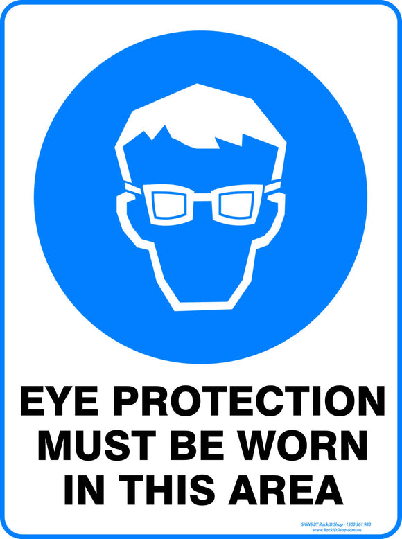 EYE PROTECTION MUST BE WORN - Signs - RackID Shop