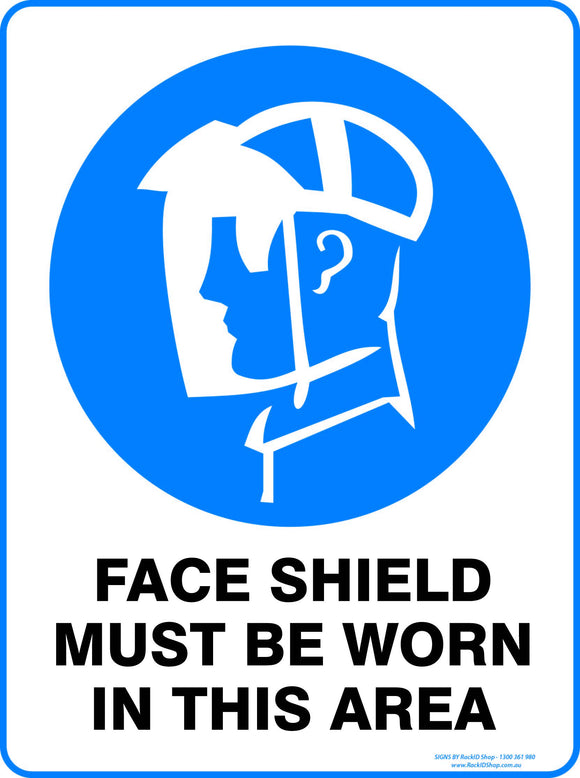 FACE SHIELD MUST BE WORN - Signs - RackID Shop