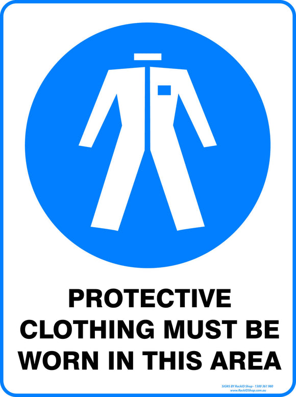 PROTECTIVE CLOTHING MUST BE WORN - Signs - RackID Shop
