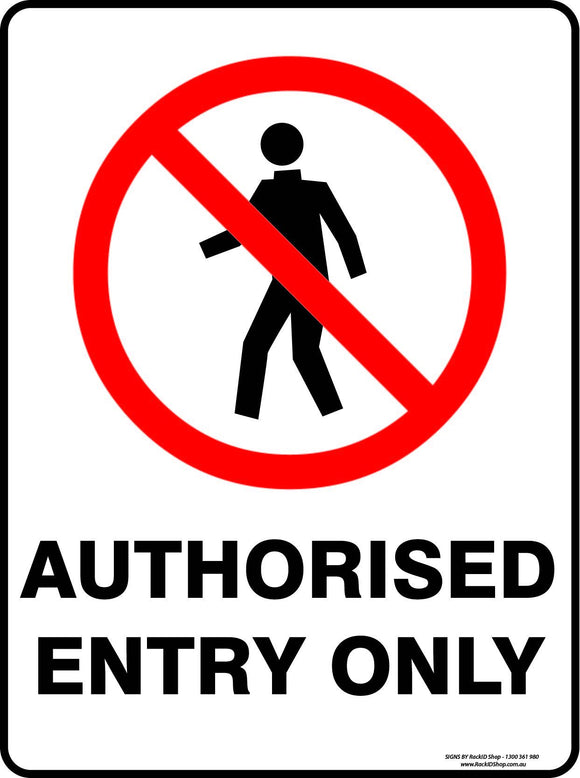 AUTHORISED ENTRY ONLY OUTDOORS - Signs - RackID Shop