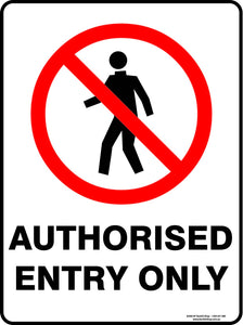 AUTHORISED ENTRY ONLY - Signs - RackID Shop