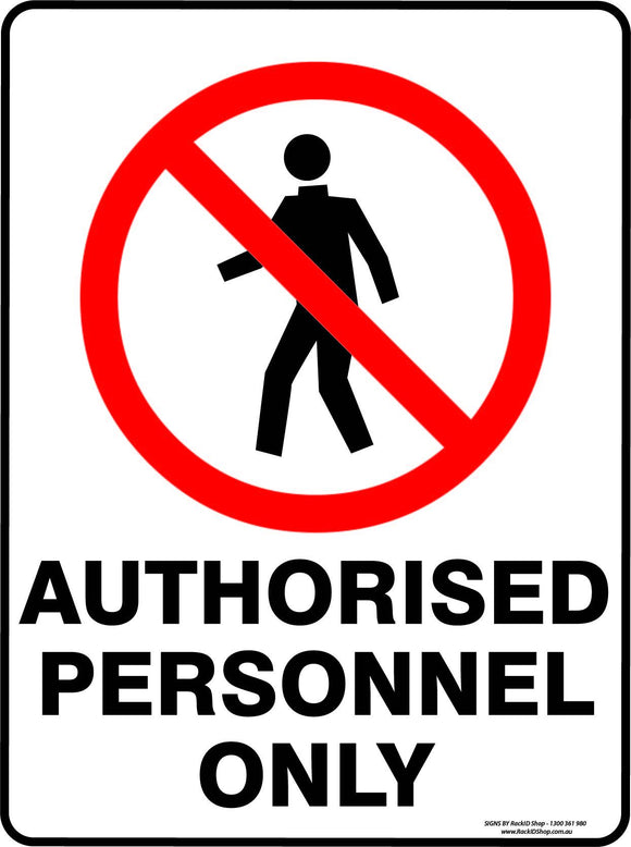 AUTHORISED PERSONEL ONLY OUTDOORS - Signs - RackID Shop