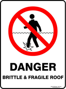 DANGER BRITTLE AND FRAGILE ROOF-Signs-RackID Shop