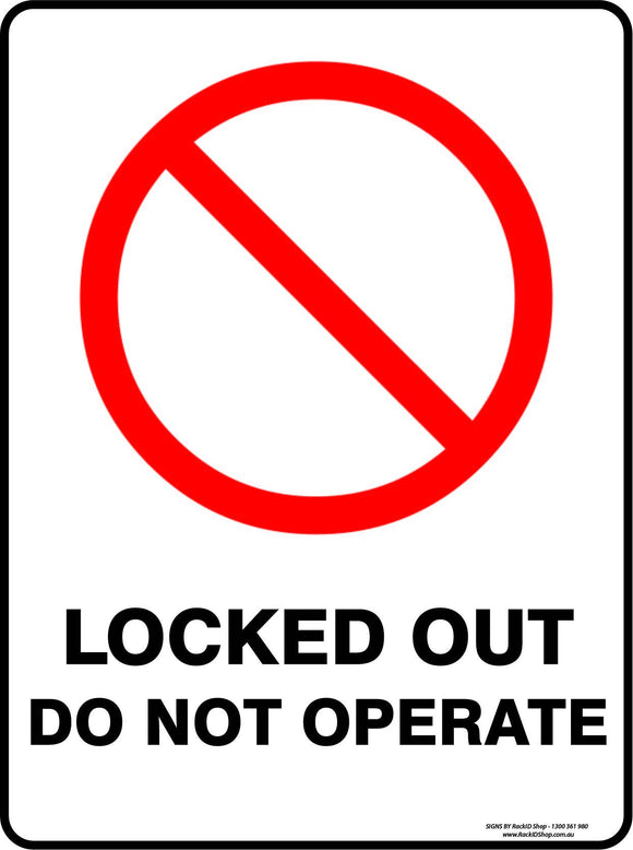LOCKED OUT DO NOT OPERATE-Signs-RackID Shop
