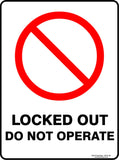 LOCKED OUT DO NOT OPERATE OUTDOORS-Signs-RackID Shop