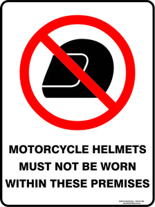 MOTORCYCLE HELMETS MUST NOT BE WORN OUTDOORS-Signs-RackID Shop