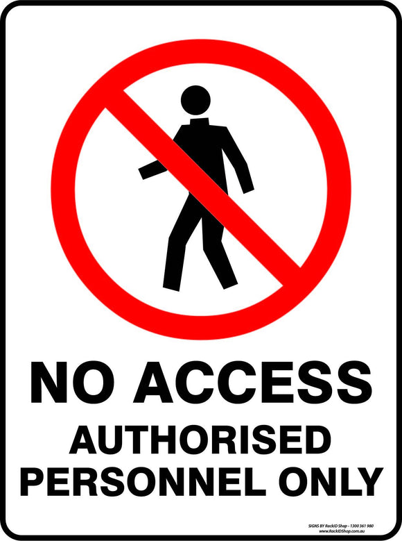 NO ACCESS AUTHORISED PERSONEL OUTDOORS - Signs - RackID Shop