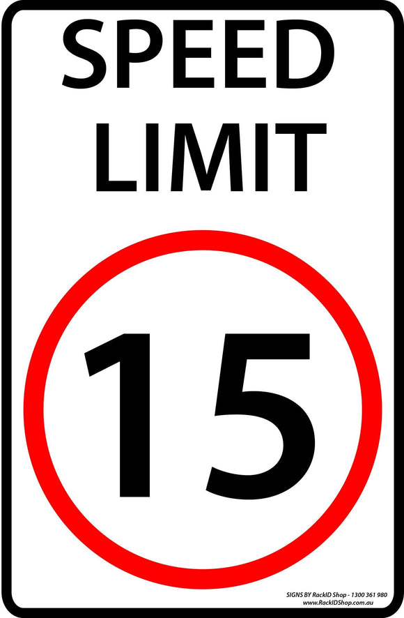 Speed Sign 15km/h Outdoor-Signs-RackID Shop