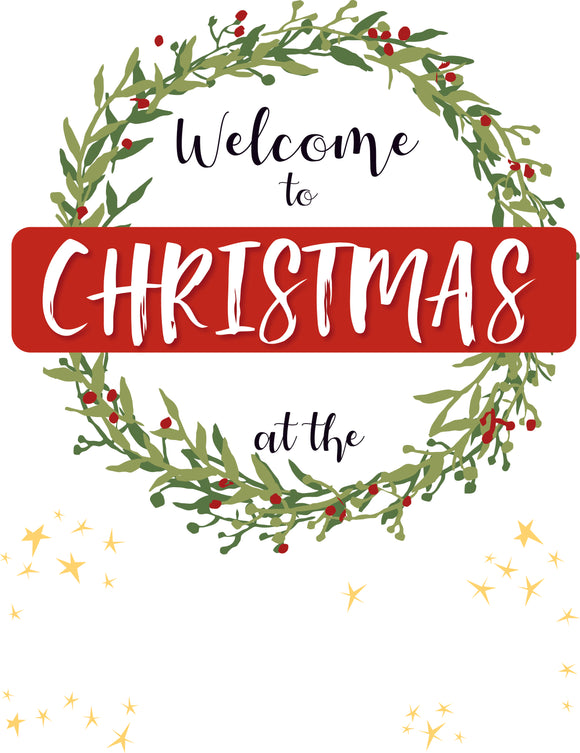WELCOME TO CHRISTMAS AT THE...-Christmas Signs-RackID Shop