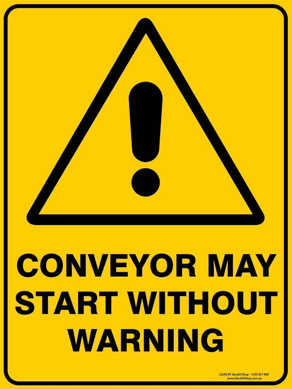 CONVEYER MAY START OUTDOORS-Signs-RackID Shop