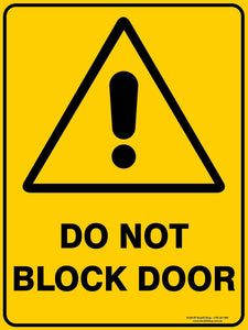 DO NOT BLOCK DOOR OUTDOORS-Signs-RackID Shop