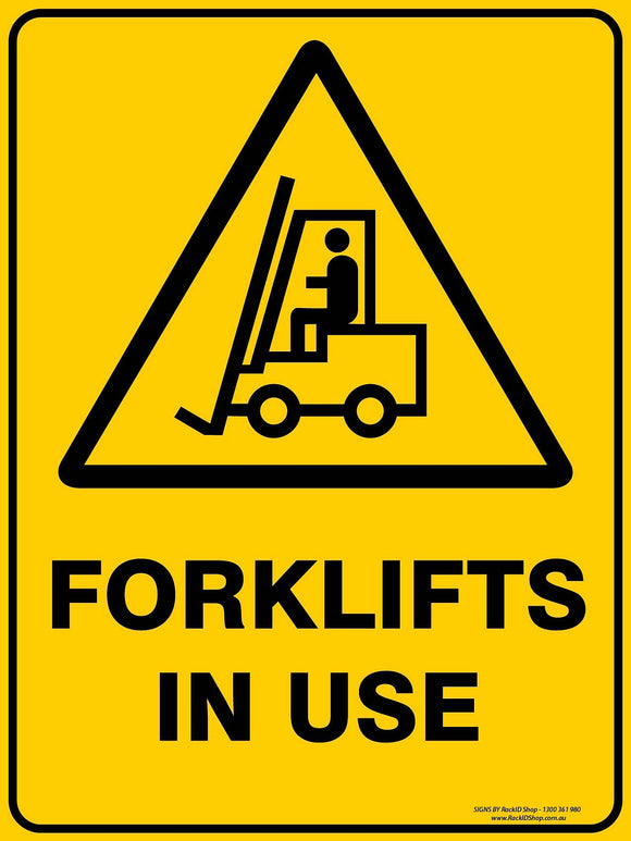 FORKLIFT IN USE OUTDOORS-Signs-RackID Shop