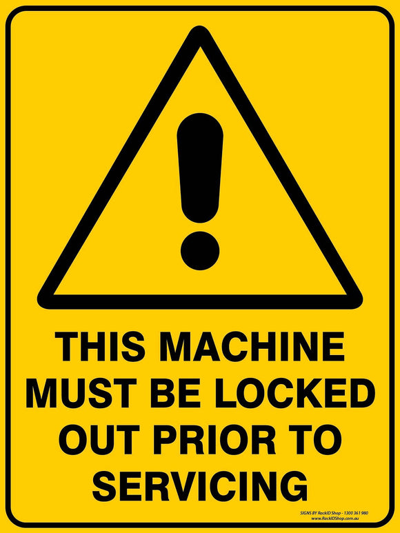 THIS MACHINE MUST BE LOCKED - Signs - RackID Shop