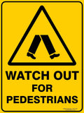 WATCH OUT FOR PEDESTRIANS OUTDOORS - Signs - RackID Shop