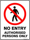 NO ENTRY AUTHORISED PERSONS ONLY OUTDOORS-Signs-RackID Shop
