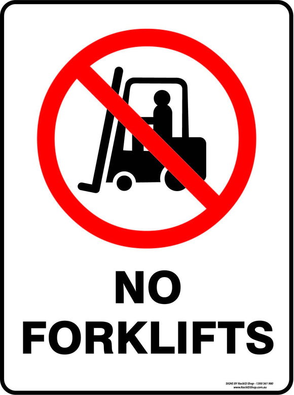 NO FORKLIFT OUTDOORS-Signs-RackID Shop