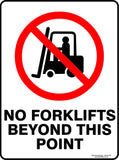 NO FORKLIFT BEYOND THIS POINT OUTDOORS-Signs-RackID Shop