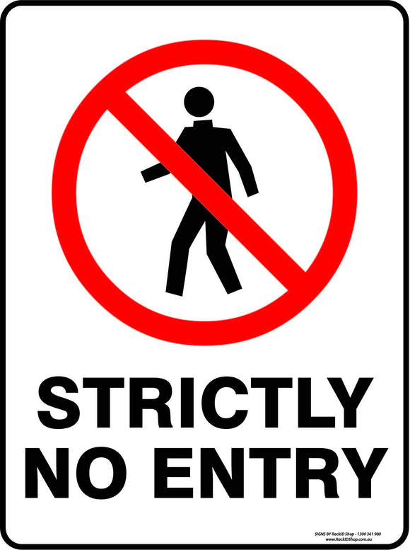 STRICTLY NO ENTRY OUTDOORS-Signs-RackID Shop