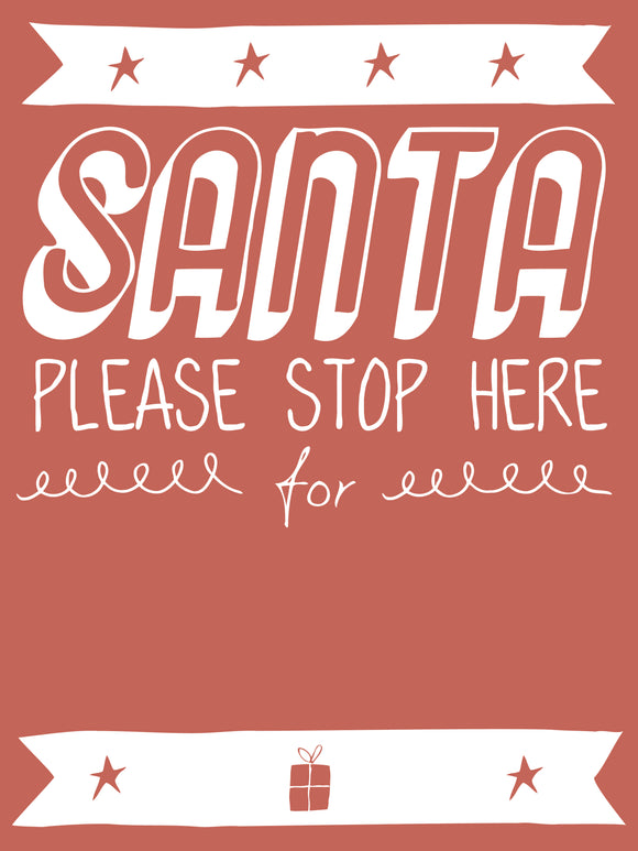 SANTA STOP HERE... (RED)-Christmas Signs-RackID Shop