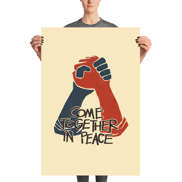 Come Together in Peace Poster
