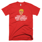 Makey Greaty Anti-Trump -Men's- Unisex - Short-Sleeve T-Shirt