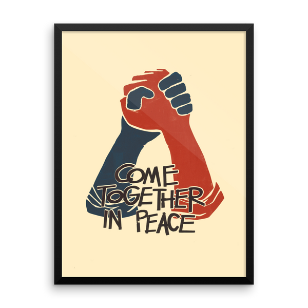 Come Together in Peace Premium Framed Print
