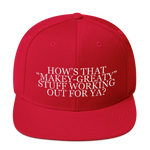 Makey Greaty Anti-Trump Snapback Hat