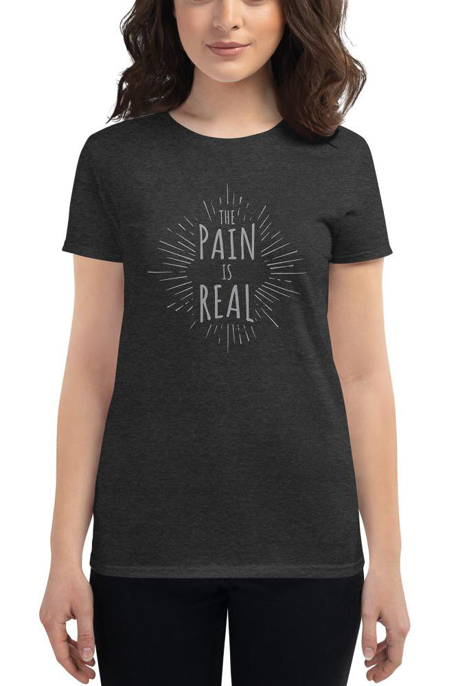 The Pain Is Real t-shirt