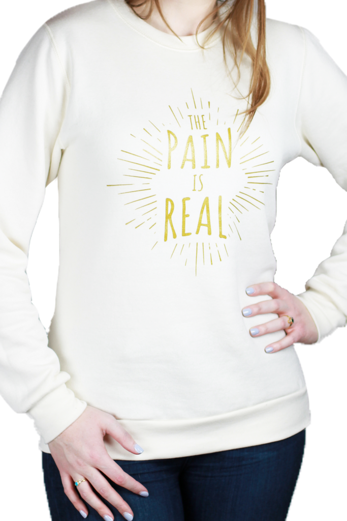 The Pain is Real crewneck sweatshirt. Chronic illness awareness clothing. Pretty Sick Designs