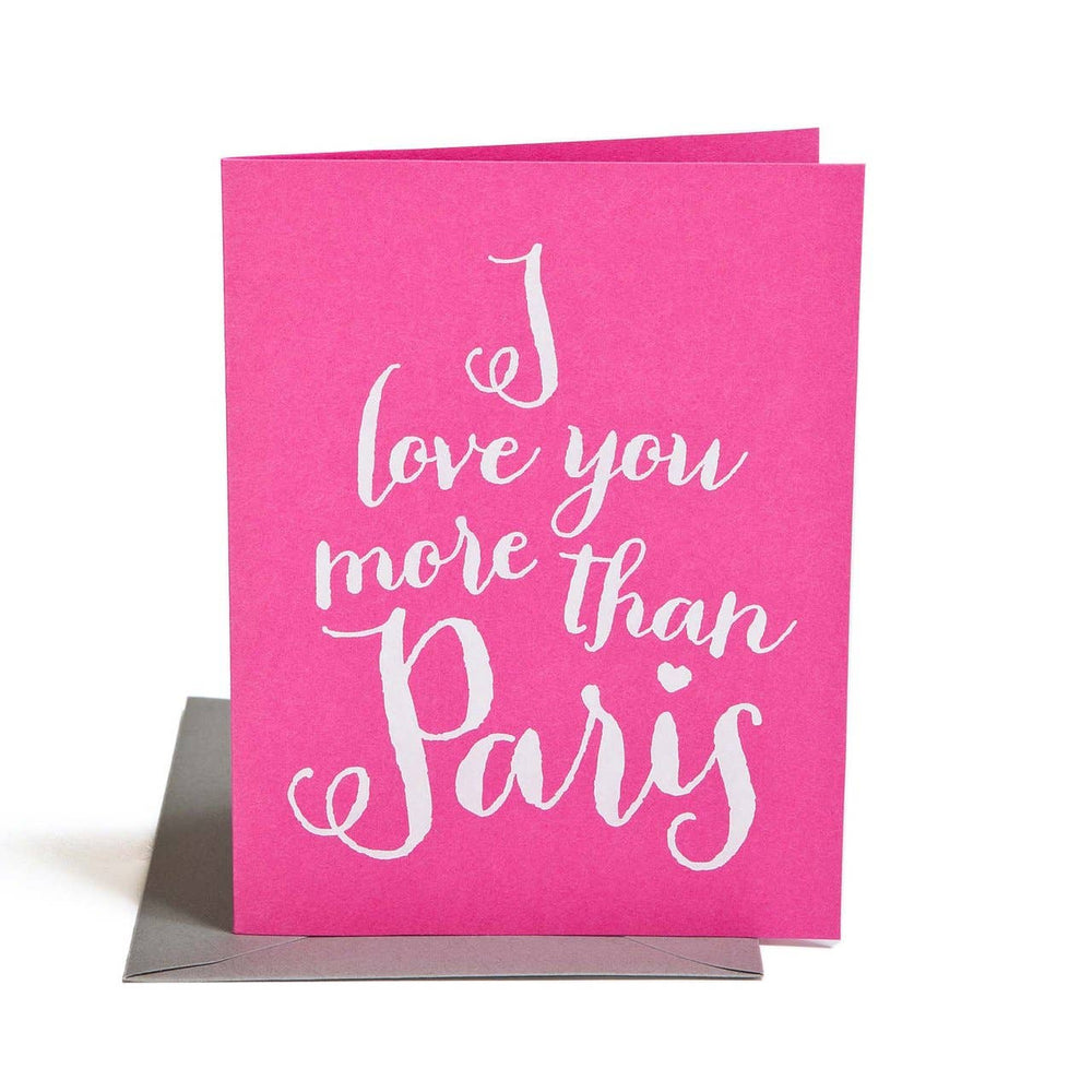 The Social Type - Love You More Than Paris Card