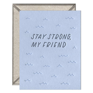 INK MEETS PAPER - Stay Strong, My Friend - greeting card