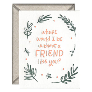 INK MEETS PAPER - A Friend Like You - greeting card