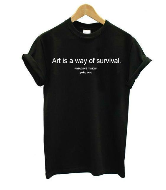 ART IS A WAY OF SURVIVAL T-SHIRT-Black-S-