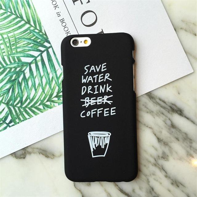 Save Water Drink Coffee iPhone Cases-Black-For iPhone 6 6s-