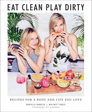SAKARA 's Eat Clean Play Dirty