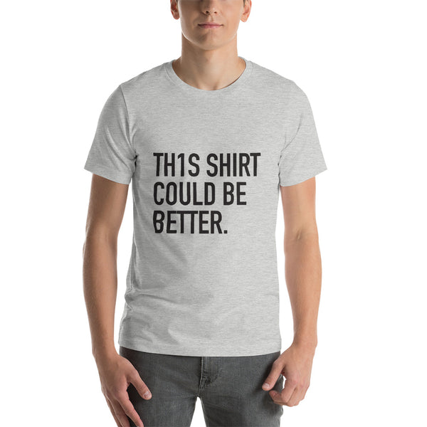 Enneagram #1 - COULD BE BETTER T-shirt