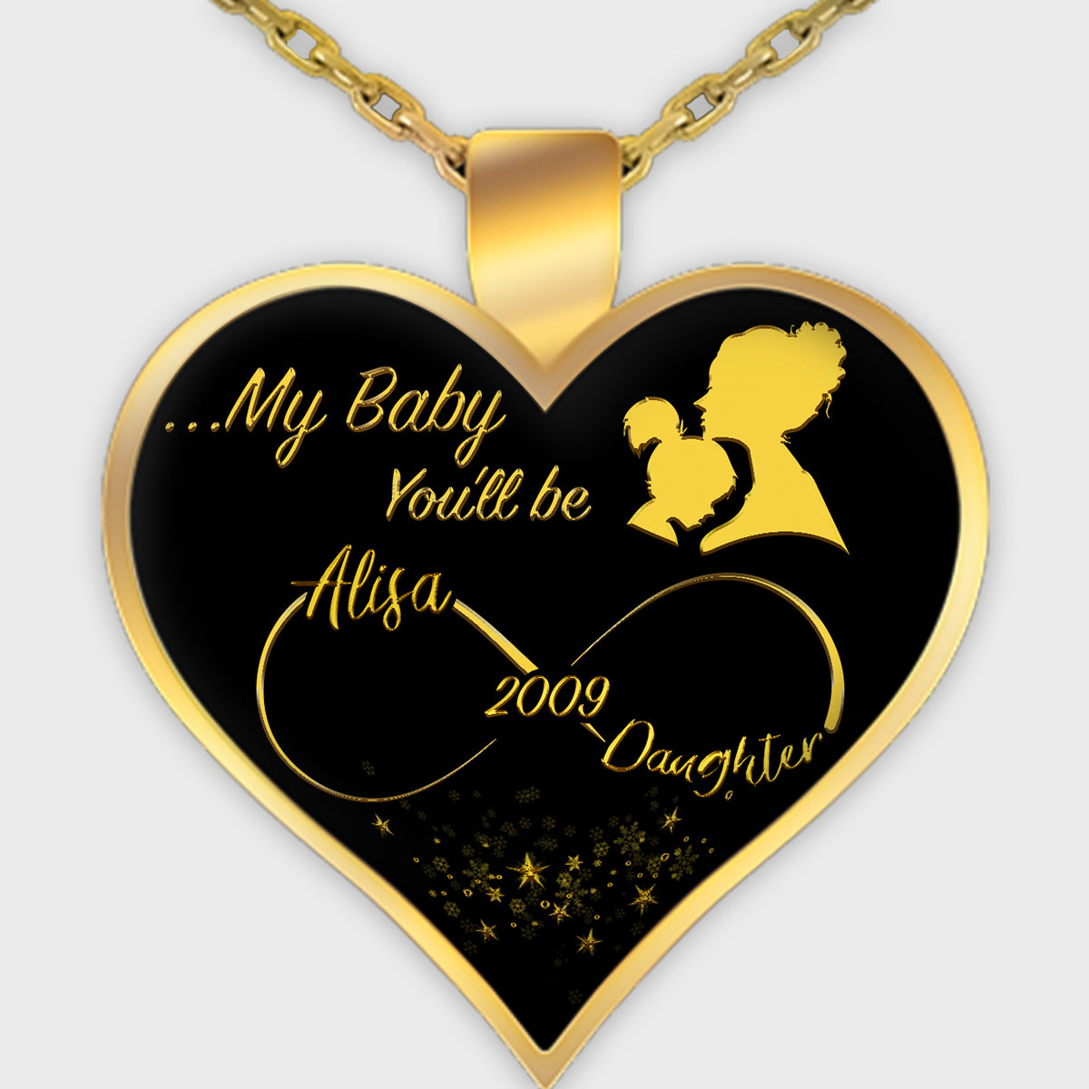 """My Baby, You'll be ..."" Personalized Necklace For Daughter"