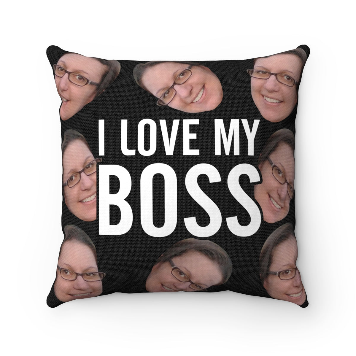 """I Love My Boss"" Spun Polyester Square Pillow"