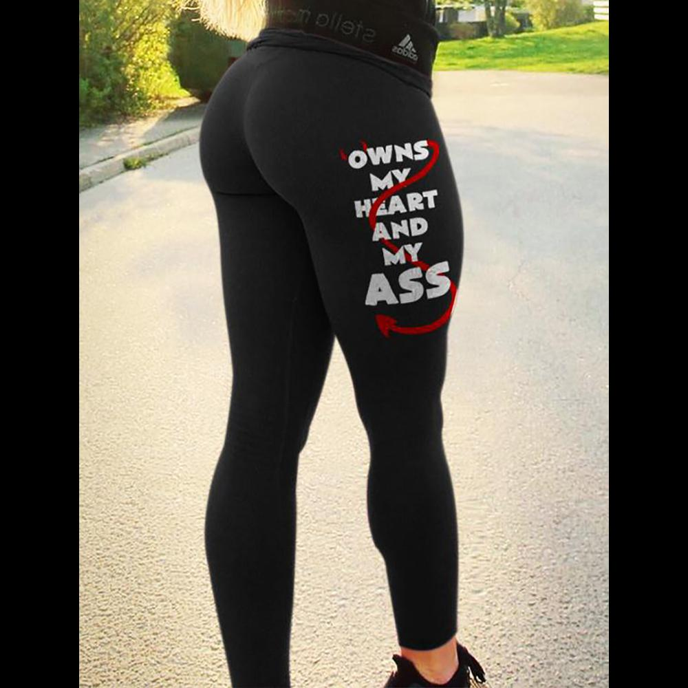 Legging Personalized Owns My Heart My Ass